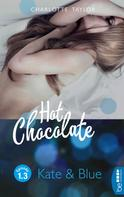 Charlotte Taylor: Hot Chocolate: Kate & Blue ★★★★