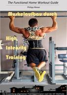Philipp Moser: Muskelaufbau durch High Intensity Training ★★★★