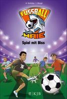 Andreas Schlüter: Fußball-Haie: Spiel mit Biss ★★★★★