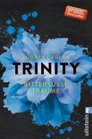 Audrey Carlan: Trinity - Bittersüße Träume ★★★★★