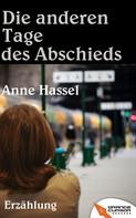 Anne Hassel: Die anderen Tage des Abschieds ★★★★★