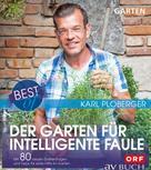 Karl Ploberger: Best of der Garten für intelligente Faule ★★★★