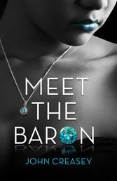 Meet The Baron - (Writing as Anthony Morton)
