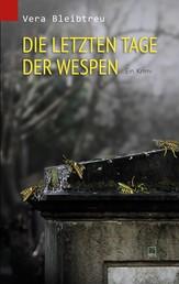 Die letzten Tage der Wespen - Ein Krimi