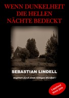 Sebastian Lindell: Wenn Dunkelheit die hellen Nächte bedeckt ★★★★