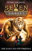 Peter Lerangis: Seven Wonders - Der Fluch des Götter-Königs ★★★★★