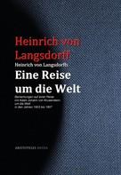 Heinrich von Langsdorff: Heinrich von Langsdorffs Eine Reise um die Welt