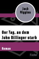 Jack Higgins: Der Tag, an dem John Dillinger starb ★★★