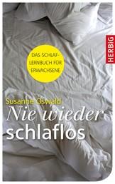 Nie wieder schlaflos - Das Schlaflernbuch für Erwachsene