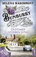 Helena Marchmont: Bunburry - Oldtimer sterben jung ★★★★