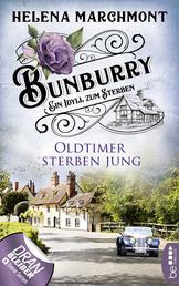 Bunburry - Oldtimer sterben jung - Ein Idyll zum Sterben