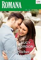 Lucy Gordon: Mein zärtlicher Verführer ★★★★