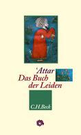 Farīd od-Dīn Attār: Das Buch der Leiden