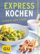 Cornelia Schinharl: Expresskochen - schneller geht's nicht ★★★