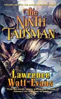 Lawrence Watt-Evans: The Ninth Talisman ★★★★