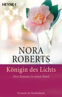 Nora Roberts: Königin des Lichts ★★★★