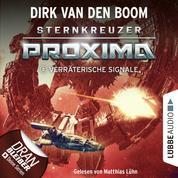 Verräterische Signale - Sternkreuzer Proxima, Folge 2 (Ungekürzt)