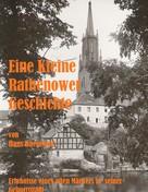 Hans Baesekow: Eine Kleine Rathenower Geschichte