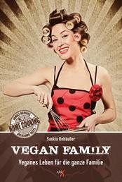 Vegan Family - Veganes Leben für die ganze Familie