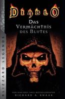 Richard A. Knaak: Diablo - Das Vermächtnis des Blutes