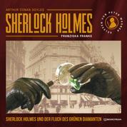 Sherlock Holmes und der Fluch des grünen Diamanten (Ungekürzt)