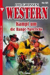 Die großen Western 121 - Kampf um die Range Mavericks