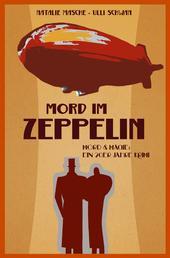 Mord im Zeppelin - Mord & Magie: Ein 20er Jahre Krimi