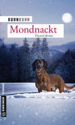 Mondnackt - Noldi Oberholzers vierter Fall