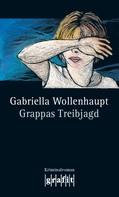Gabriella Wollenhaupt: Grappas Treibjagd ★★★★