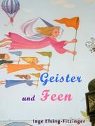 Inge Elsing-Fitzinger: Geister und Feen