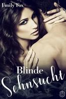 Emily Fox: Blinde Sehnsucht ★★★