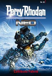 Perry Rhodan Neo 83: Callibsos Fährte - Staffel: Protektorat Erde 11 von 12
