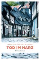 Marion Griffiths-Karger: Tod im Harz ★★★★