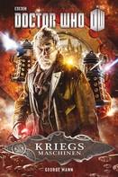George Mann: Doctor Who: Kriegsmaschinen ★★★★★