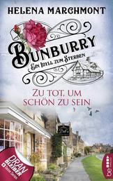 Bunburry - Zu tot, um schön zu sein - Ein Idyll zum Sterben
