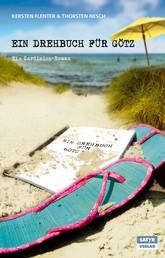 Ein Drehbuch für Götz - Ein Sardinien-Roman