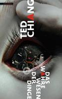 Ted Chiang: Das wahre Wesen der Dinge ★★★★