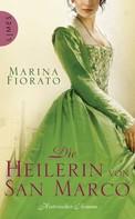 Marina Fiorato: Die Heilerin von San Marco ★★★★