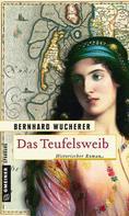 Bernhard Wucherer: Das Teufelsweib ★★★★