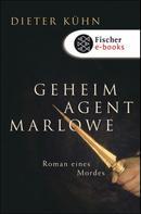 Dieter Kühn: Geheimagent Marlowe