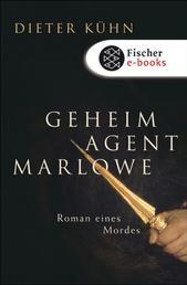 Geheimagent Marlowe - Roman eines Mordes