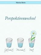 Marina Berin: Perspektivenwechsel