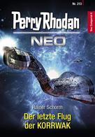 Rainer Schorm: Perry Rhodan Neo 213: Der letzte Flug der KORRWAK ★★★★