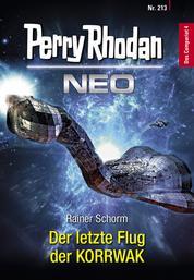 Perry Rhodan Neo 213: Der letzte Flug der KORRWAK