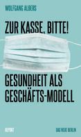 Wolfgang Albers: Zur Kasse, bitte! ★★★★
