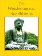Norman Hall: Die Weisheiten des Buddhismus ★★★★