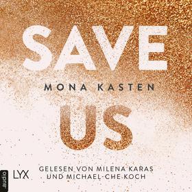 Save Us - Maxton Hall Reihe, Band 3 (Ungekürzt)