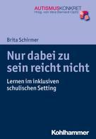 Brita Schirmer: Nur dabei zu sein reicht nicht