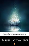 Hans Christian Andersen: Baśnie i opowieści