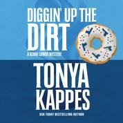 Diggin' Up the Dirt - A Kenni Lowry Mystery, Book 7 (Unabridged)